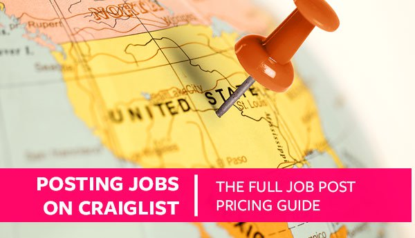 Posting Jobs on Craigslist (The Full Job Post Pricing Guide