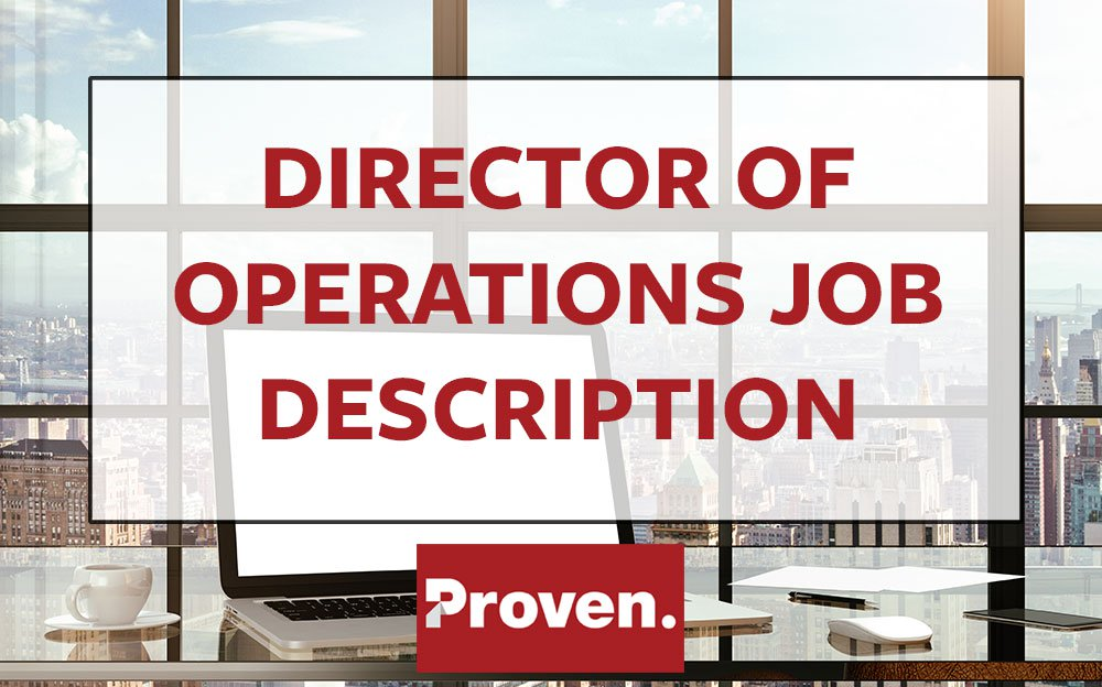 The Perfect Director Of Operations Job Description