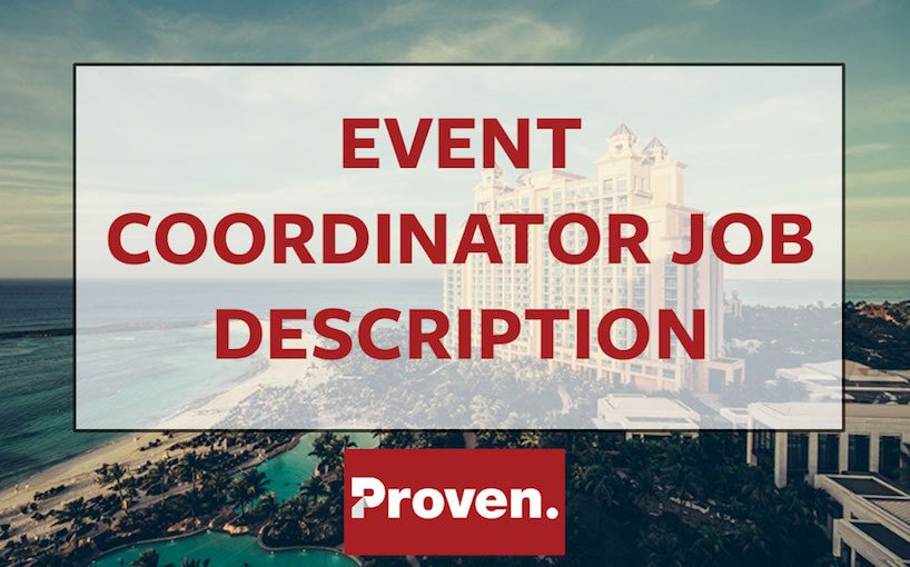 The Perfect Event Coordinator Job Description U2013 Proven