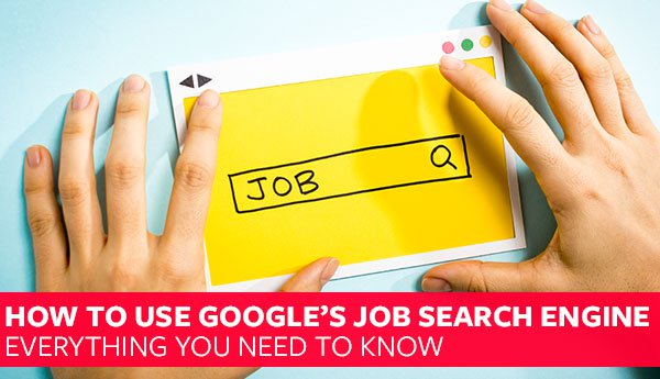 How To Use Google's Job Search Engine