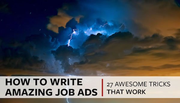 How to Write Amazing Job Advertisements