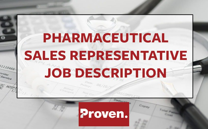 The Perfect Pharmaceutical Sales Representative Job Description