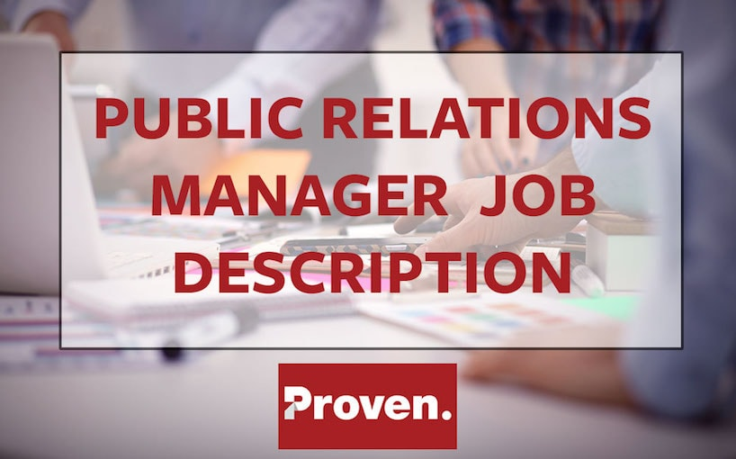 The Perfect Public Relations Manager Job Description – Proven
