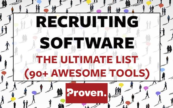 Recruiting Software: The Ultimate List (90+ Awesome Tools)