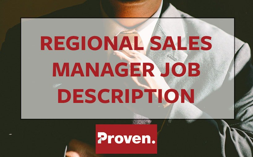 The Perfect Regional Sales Manager Job Description – Proven
