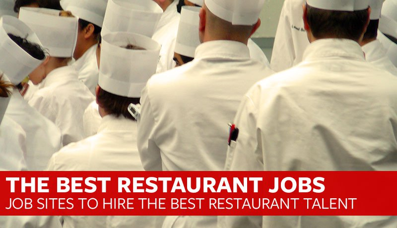 Restaurant Jobs Awesome Places To Hire Restaurant Talent