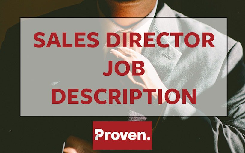 Superior The Perfect Sales Director Job Description U2013 Proven