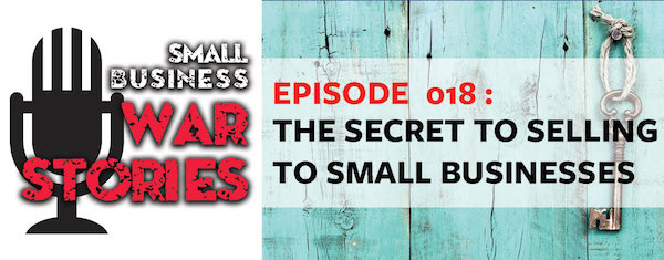 The Secret to Selling to Small Businesses
