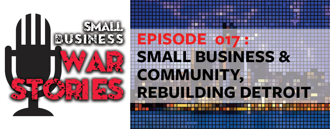 Small Business & Community, Rebuilding Detroit
