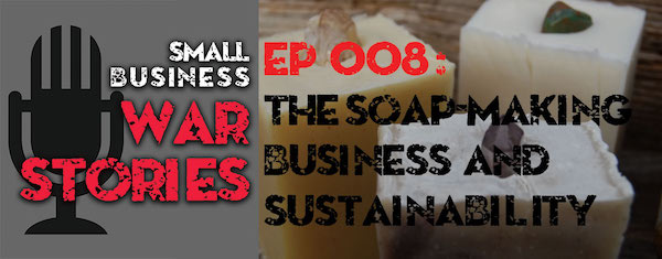 The Soap Making Business and Sustainability