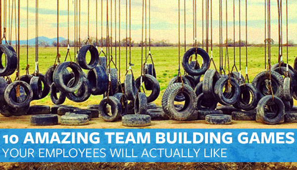 Amazing Team Building Games Your Employees Will Like