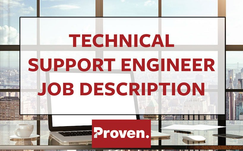 the perfect technical support engineer job description proven