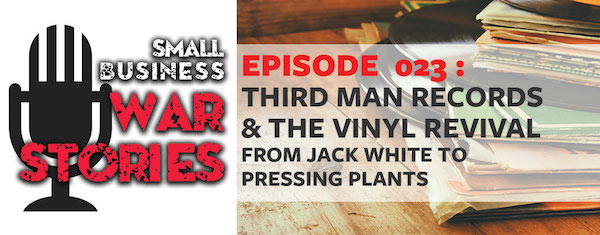 Third Man Records and the Vinyl Revival. From Jack White to Pressing Plants