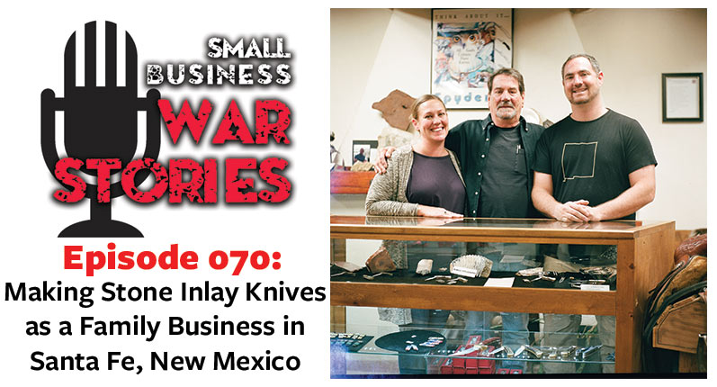 Making Stone Inlay Knives as a Family Business in Santa Fe, New Mexico
