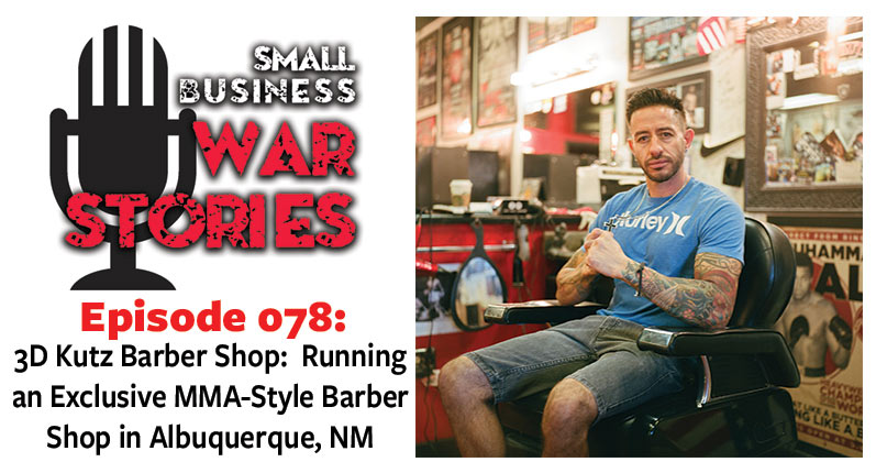 Running an Exclusive MMA-Style Barber Shop in Albuquerque, New Mexico